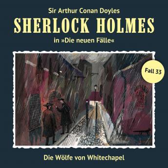 Sherlock Holmes, Die neuen Fälle, Fall 33: Die Wölfe von Whitechapel