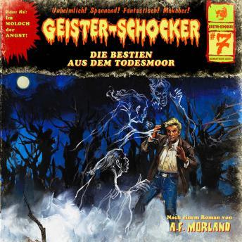 Geister-Schocker, Folge 7: Die Bestien aus dem Todesmoor