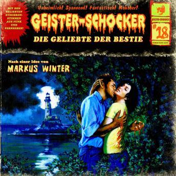 Geister-Schocker, Folge 18: Die Geliebte der Bestie