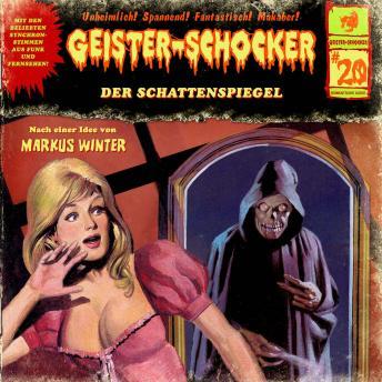 Geister-Schocker, Folge 20: Der Schattenspiegel