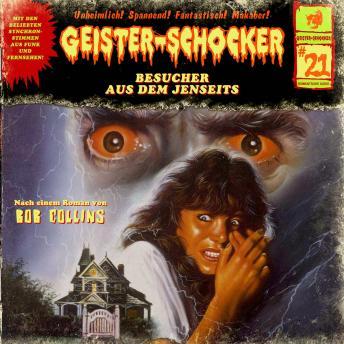 Geister-Schocker, Folge 21: Besuch aus dem Jenseits