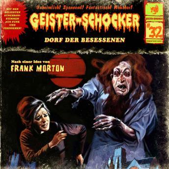 Geister-Schocker, Folge 32: Dorf der Besessenen