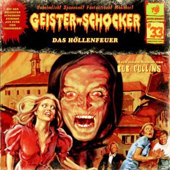 Geister-Schocker, Folge 33: Das Höllenfeuer