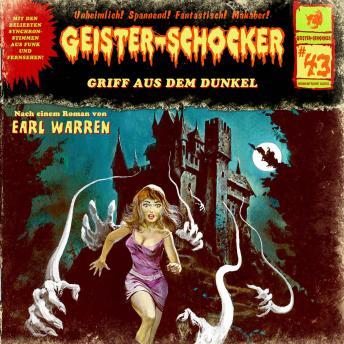 Geister-Schocker, Folge 43: Griff aus dem Dunkel