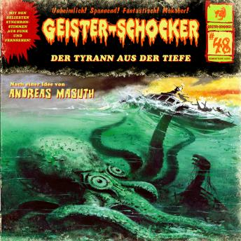 Geister-Schocker, Folge 48: Der Tyrann aus der Tiefe