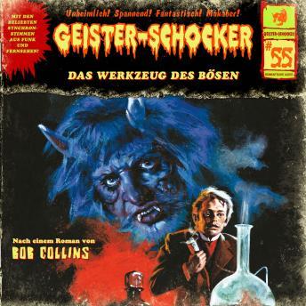 Geister-Schocker, Folge 55: Das Werkzeug des Bösen