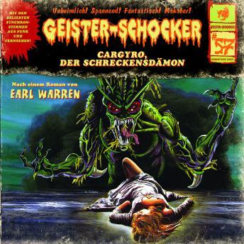 Geister-Schocker, Folge 57: Cargyro, der Schreckensdämon