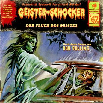 Geister-Schocker, Folge 62: Der Fluch des Geistes