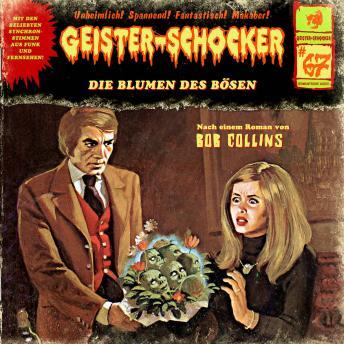 Geister-Schocker, Folge 67: Die Blumen des Bösen