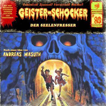 Geister-Schocker, Folge 80: Der Seelenfresser