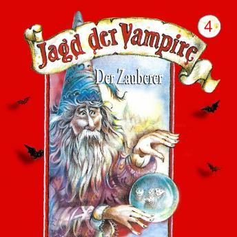 Jagd der Vampire, Folge 4: Der Zauberer