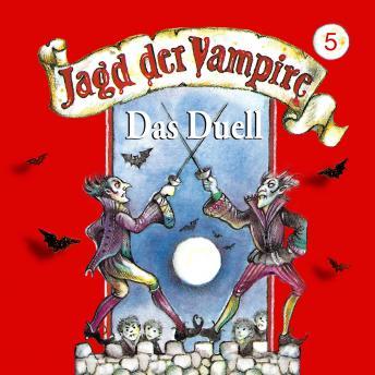 Jagd der Vampire, Folge 5: Das Duell