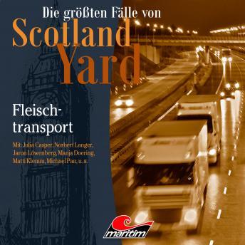 Die größten Fälle von Scotland Yard, Folge 39: Fleischtransport