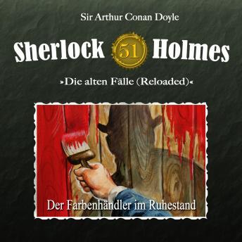 Sherlock Holmes, Die alten Fälle (Reloaded), Fall 51: Der Farbenhändler im Ruhestand