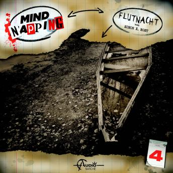 MindNapping, Folge 4: Flutnacht