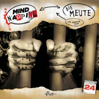 MindNapping, Folge 24: Die Meute