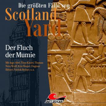Die größten Fälle von Scotland Yard, Folge 40: Der Fluch der Mumie