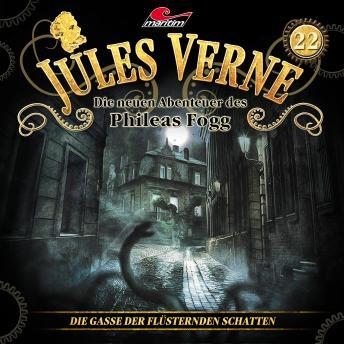 Jules Verne, Die neuen Abenteuer des Phileas Fogg, Folge 22: Die Gasse der flüsternden Schatten