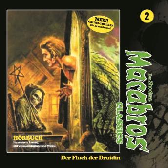 Macabros - Classics, Folge 2: Der Fluch der Druidin