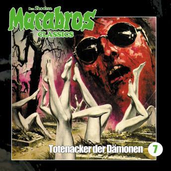Macabros - Classics, Folge 7: Totenacker der Dämonen