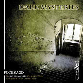 Dark Mysteries, Folge 1: Fuchsjagd
