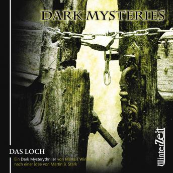 Dark Mysteries, Folge 2: Das Loch