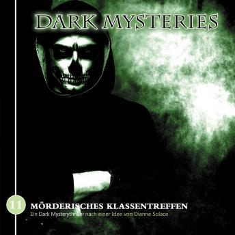 Dark Mysteries, Folge 11: Mörderisches Klassentreffen