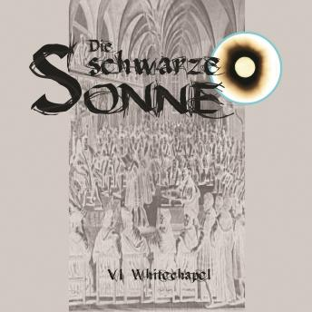 Download Die schwarze Sonne, Folge 6: Whitechapel by Günter Merlau