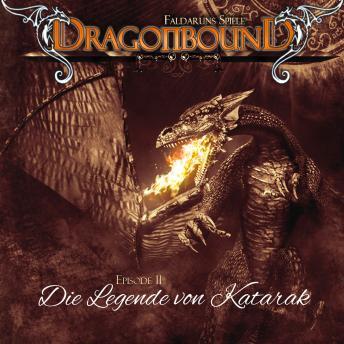 Dragonbound, Episode 11: Die Legende von Katarak