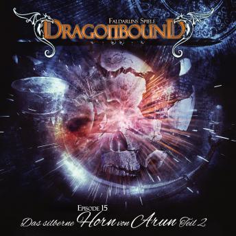 Dragonbound, Episode 15: Das silberne Horn von Arun, Folge 2