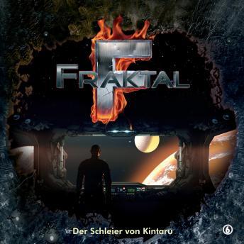 Fraktal, Folge 6: Der Schleier von Kintaru