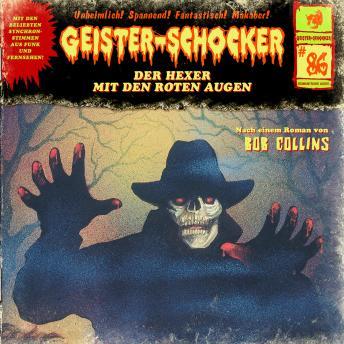 Geister-Schocker, Folge 86: Der Hexer mit den roten Augen