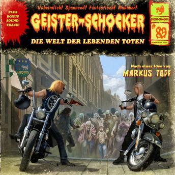 Geister-Schocker, Folge 89: Die Welt der lebenden Toten