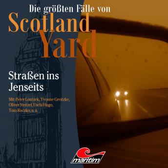 Die größten Fälle von Scotland Yard, Folge 42: Straßen ins Jenseits