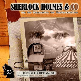 Sherlock Holmes & Co, Folge 53: Die Rückkehr der Angst