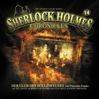 Sherlock Holmes Chronicles, Folge 14: Der Club des Höllenfeuers