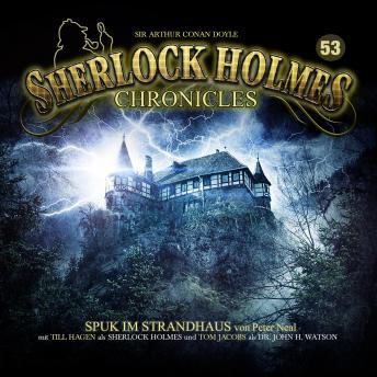 Sherlock Holmes Chronicles, Folge 53: Spuk im Strandhaus