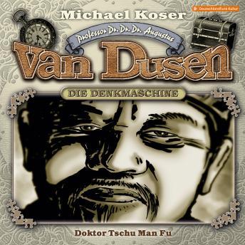 Professor van Dusen, Folge 22: Doktor Tschu Man Fu