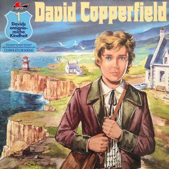 David Copperfield, Folge 1: Davids ereignisreiche Kindheit