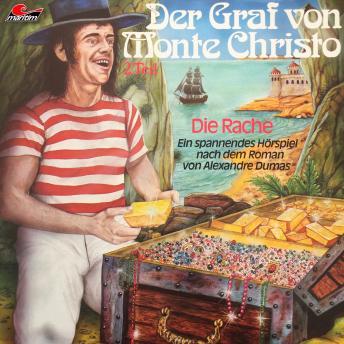 Der Graf von Monte Christo, Folge 2: Die Rache