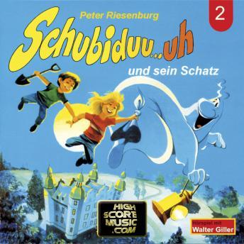 Schubiduu...uh, Folge 2: Schubiduu...uh - und sein Schatz