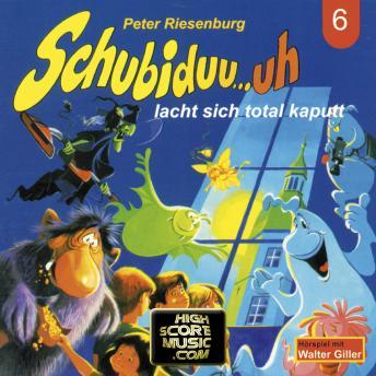 Schubiduu...uh, Folge 6: Schubiduu...uh - lacht sich total kaputt
