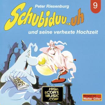 Schubiduu...uh, Folge 9: Schubiduu...uh - und seine verhexte Hochzeit