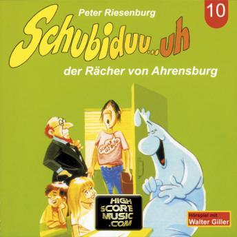 Schubiduu...uh, Folge 10: Schubiduu...uh - der Rächer von Ahrensburg