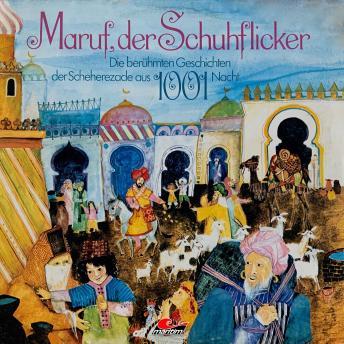 Die berühmten Geschichten der Scheherezade aus 1001 Nacht, Maruf, der Schuhflicker