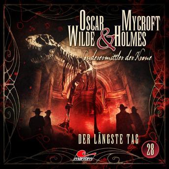 Oscar Wilde & Mycroft Holmes, Sonderermittler der Krone, Folge 28: Der längste Tag