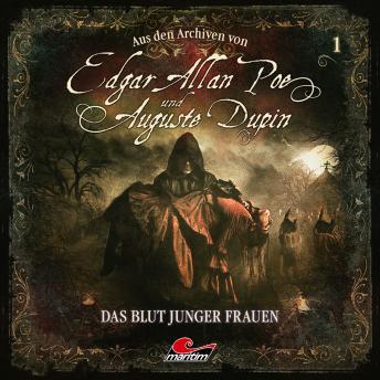 Edgar Allan Poe & Auguste Dupin, Aus den Archiven, Folge 1: Das Blut junger Frauen