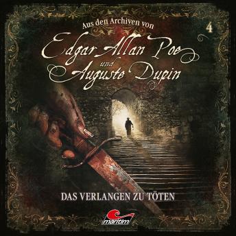 Edgar Allan Poe & Auguste Dupin, Aus den Archiven, Folge 4: Das Verlangen zu töten