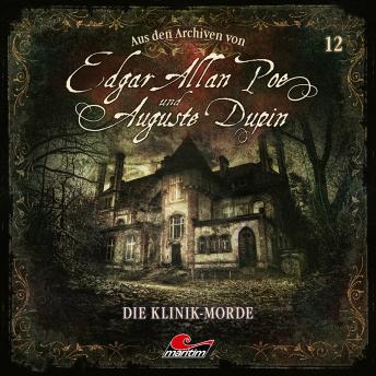 Edgar Allan Poe & Auguste Dupin, Aus den Archiven, Folge 12: Die Klinik-Morde