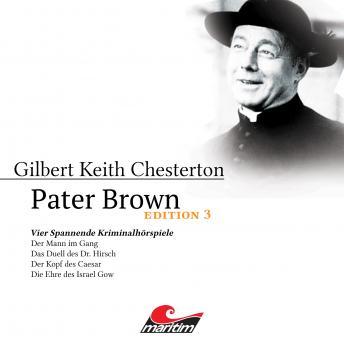 Pater Brown, Edition 3: Vier Spannende Kriminalhörspiele